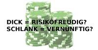 Risiko oder Vernunft?